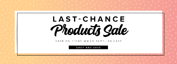 Last-Chance Products