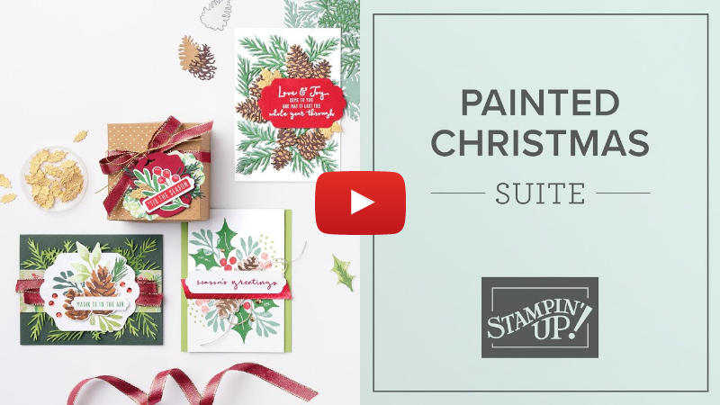 Painted Christmas Suite 🎄 By Stampin' Up!