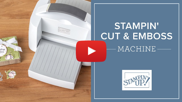 Stampin' Cut & Emboss: Get to Know Your Machine