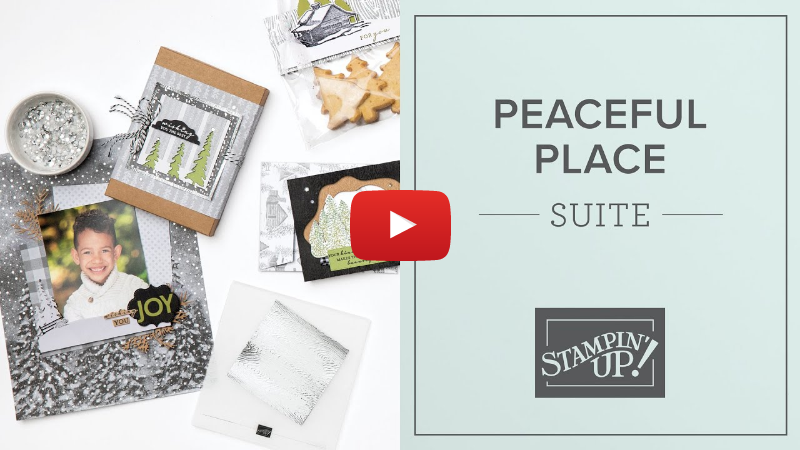 Peaceful Place Suite | By Stampin' Up!